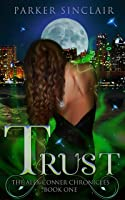Trust (Alex Conner Chronicles, #1)