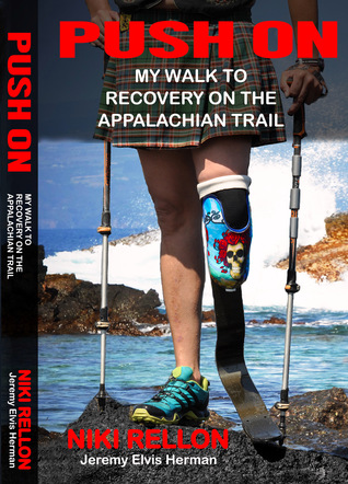 Push On: My Walk to Recovery on the Appalachian Trail