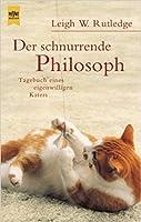 Der schnurrende Philosoph. Tagebuch eines eigenwilligen Katers.
