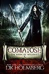 Comatose (The Book of Maladies #5)