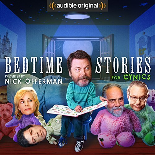Bedtime Stories for Cynics by Nick Offerman
