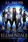 The Elementals (Elemental Origins #6)