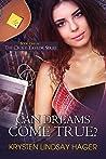 Can Dreams Come True? (The Cecily Taylor Series Book 1)