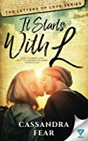 It Starts With L (The Letters of Love Series) (Volume 1)