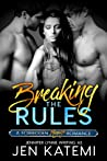 Breaking the Rules: A Menage Romance (Forbidden, #0)