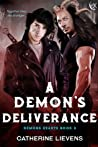 A Demon's Deliverance (Demons Hearts #3)