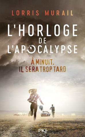 L'horloge de l'apocalypse by Lorris Murail