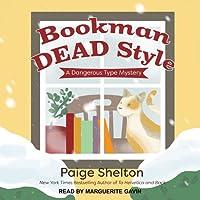 Bookman Dead Style (A Dangerous Type Mystery, #2)