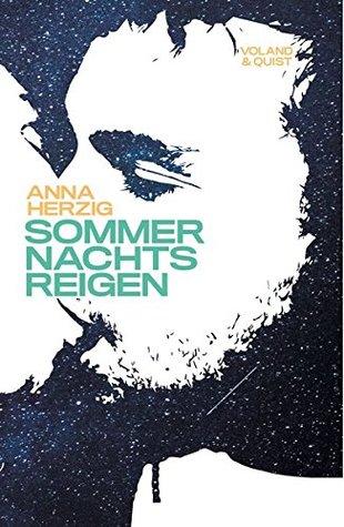 Sommernachtsreigen by Anna Herzig