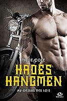 Au-dessus des lois (Hades Hangmen, #4)