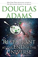 The Restaurant at the End of the Universe (The Hitchhiker's Guide to the Galaxy, #2)