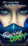 Racing Dirty