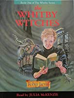The Whitby Witches: The Whitby Witches (Fiction: The Whitby audiotapes)