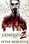 Generation Z (Generation Z #1) by Peter     Meredith