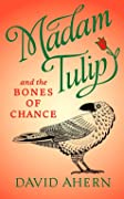 Madam Tulip and the Bones of Chance (Ma…