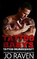 Tattoo Babys (Tattoo Bruderschaft Book 6)