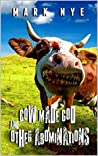 Cow Made God & Other Abominations