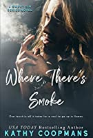 Where There's Smoke (Sweet Sin Book 2)