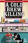A Cold Brew Killing (All-Day Breakfast Café Mystery #3)