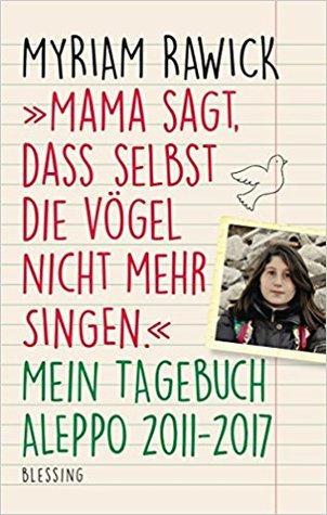 """""""Mama sagt, dass selbst die Vögel nicht mehr singen"""" by Myriam Rawick"""