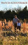 The Black Alabaster Box (The Last Crystal Trilogy Book 1)