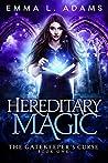 Hereditary Magic (The Gatekeeper's Curse, #1)