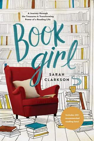 Book Girl by Sarah    Clarkson