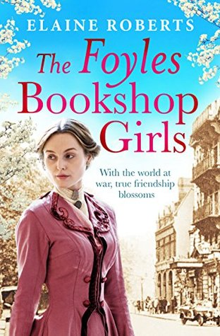 The Foyles Bookshop Girls (The Foyles Girls #1)