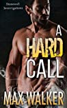 A Hard Call (Stonewall Investigations, #1)