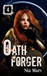 Oath Forger 4 (Oath Forger, #4)