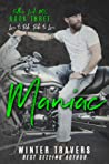 Maniac (Fallen Lords MC, #3)