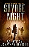 The Savage Night (The Vampire World Saga Book 2)