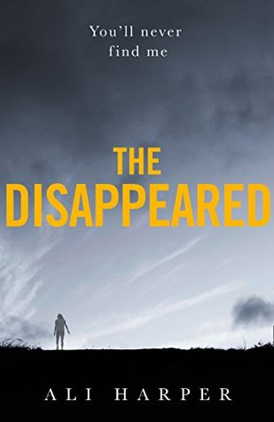 The Disappeared by Ali Harper
