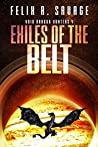 Exiles of the Belt (Void Dragon Hunters #4)