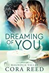 Dreaming of You (Magnolia Valley, #1)