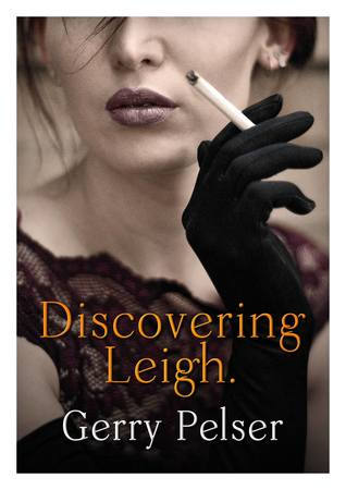 Discovering Leigh. by Gerry Pelser