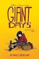 Giant Days, tom 1: Królowe dramy