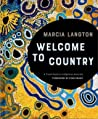 Welcome to Country by Marcia Langton