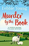 Murder by the Book (Sophie Sayers Village Mysteries #4)