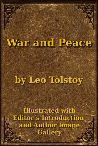 War and Peace Kindle Edition by Leo Tolstoy (Author), Superior Formatting Publishing (Editor), Constance Garnett (Translator)