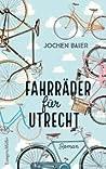 Fahrräder für Utrecht - Roman