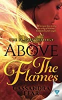 Above the Flames