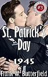 St. Patrick's Day, 1945 (A Nick & Carter Short Story #3)