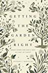 Getting the Garden Right: Adam's Work and God's Rest in Light of Christ