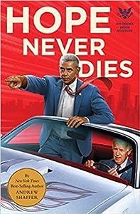 Hope Never Dies (Obama Biden Mysteries, #1)