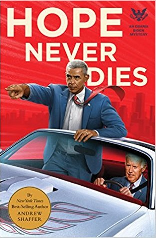 Hope Never Dies (Obama Biden Mysteries, #1)