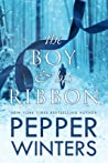 The Boy & His Ribbon by Pepper Winters