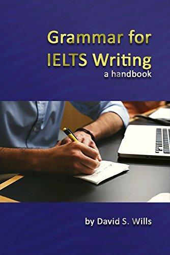 wills david s grammar for ielts writing
