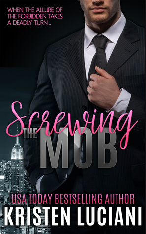 Screwing The Mob (Mob Lust #1)