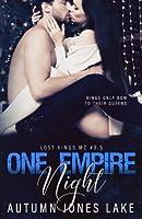 One Empire Night (Lost Kings MC #9.5): A holiday novella.